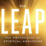 Take the Leap to Spiritual Awakening with Steve Taylor